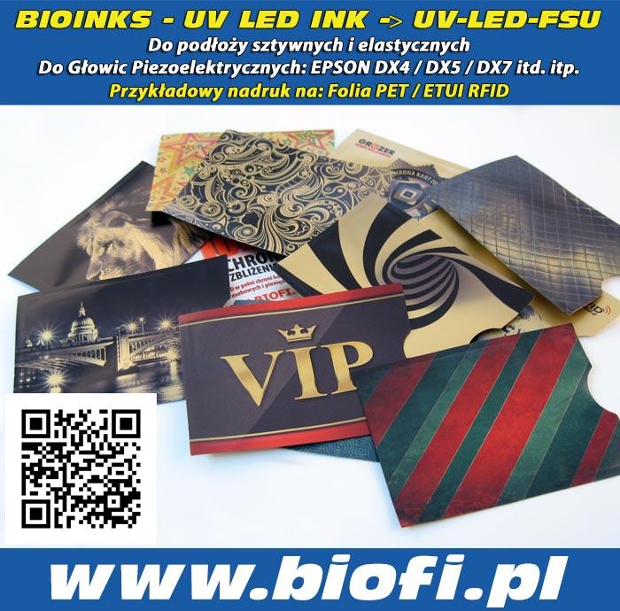 BIOINKS: UV LED INK do Głowic Drukujących DX4 / DX5 / DX7 / Konica - Przykładowy Nadruk Folii PET / Etui RFID