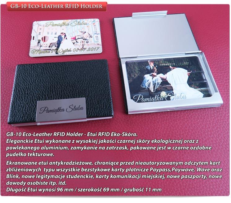 GB-10 Eco-Leather RFID Holder - Etui RFID Eko-Skóra. Eleganckie Etui wykonane z wysokiej jakości czarnej skóry ekologicznej oraz z powlekanego aluminium, zamykanie na zatrzask, pakowane jest w czarne ozdobne pudełko tekturowe. Ekranowane etui antykradzieżowe, chroniące przed nieautoryzowanym odczytem kart zbliżeniowych typu wszystkie bezstykowe karty płatnicze Paypass,Paywave, Wave oraz Blink, nowe legitymacje studenckie, karty komunikacji miejskiej, nowe paszporty, nowe dowody osobiste itp. itd. Długość Etui wynosi 96 mm / szerokość 69 mm / grubość 11 mm