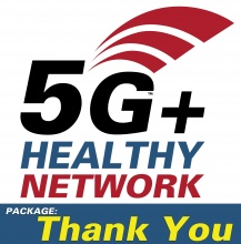 5G+ Healthy Network - Thank You Package
